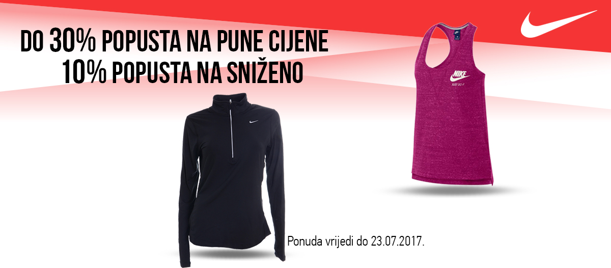 Nike 30% na pune, 10% na već sniženo