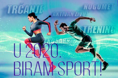 U 2020. biram sport!