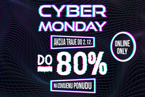 Cyber Monday- do 80%
