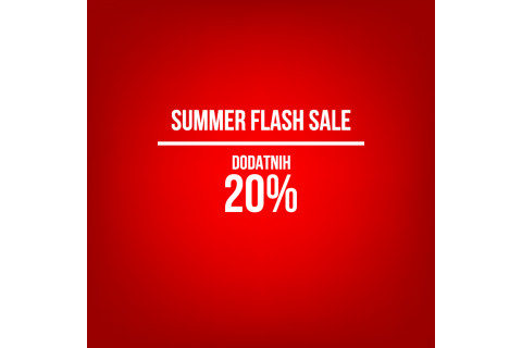 [SUMMER FLASH SALE] Dodatnih 20% na pune i na cijene već snižene i do 50%